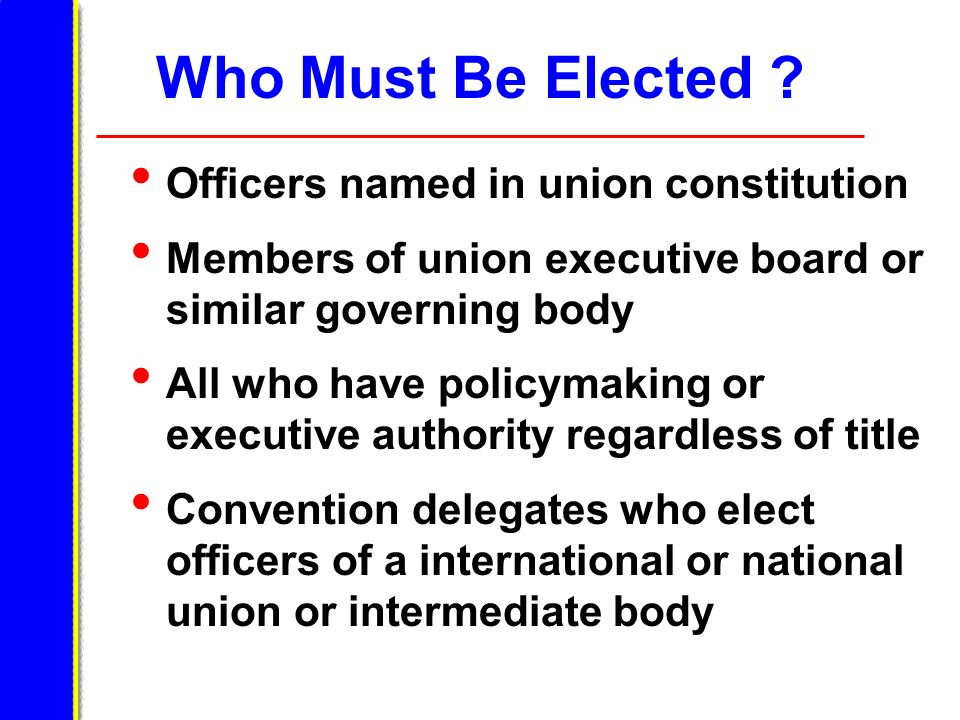 Who Must Be Elected Officers named in union constitution