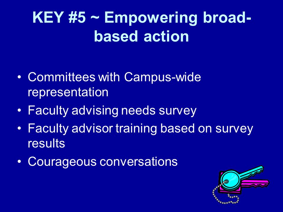 KEY #5 ~ Empowering broad-based action