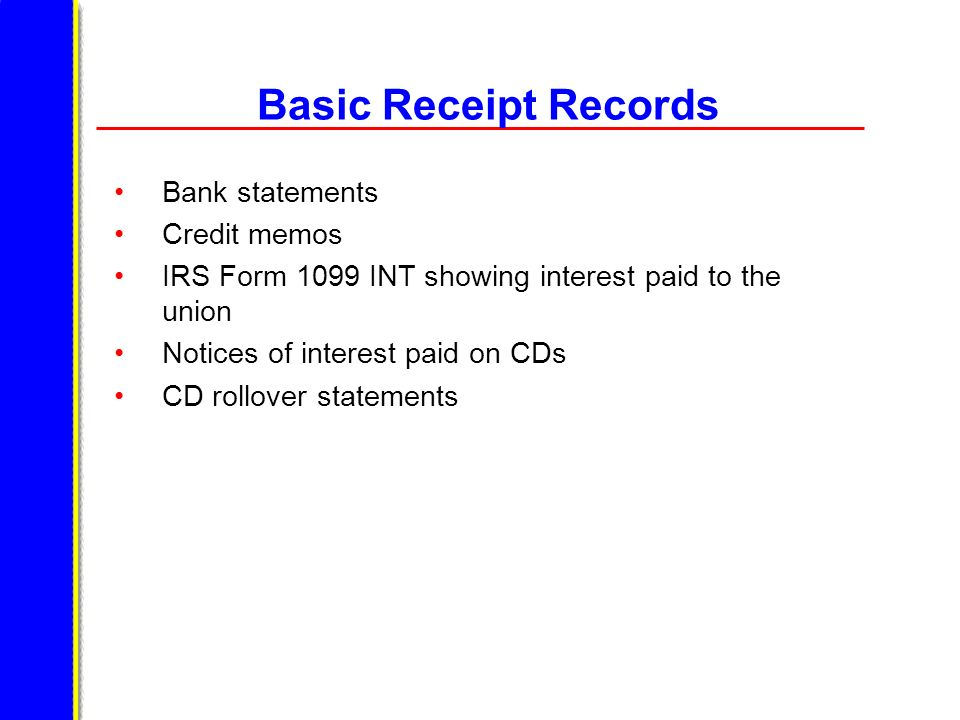 Basic Receipt Records Bank statements Credit memos