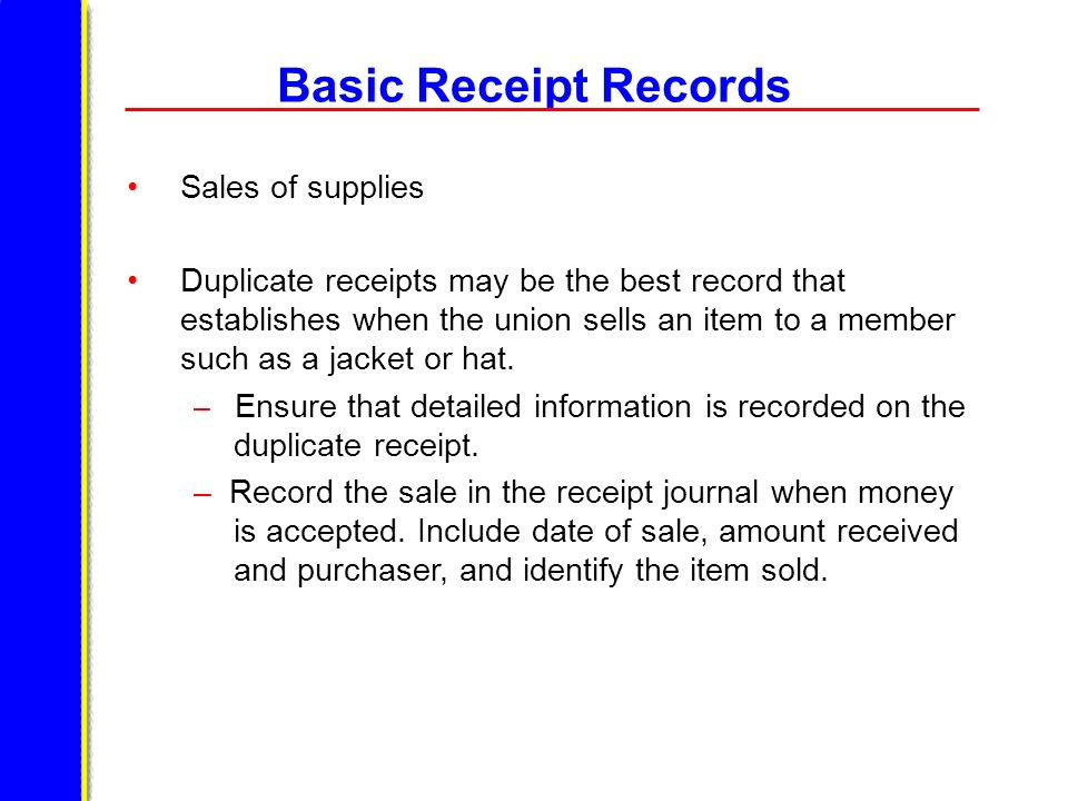 Basic Receipt Records Sales of supplies