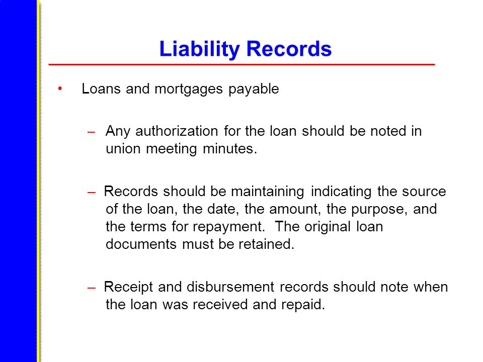 Liability Records Loans and mortgages payable