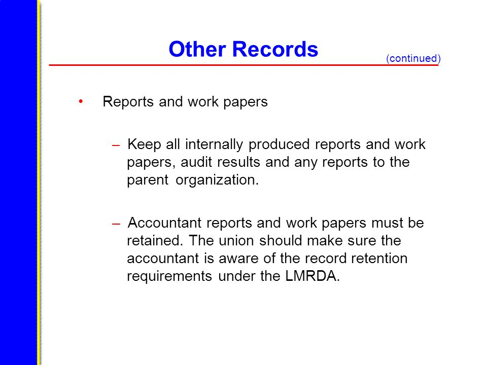 Other Records Reports and work papers