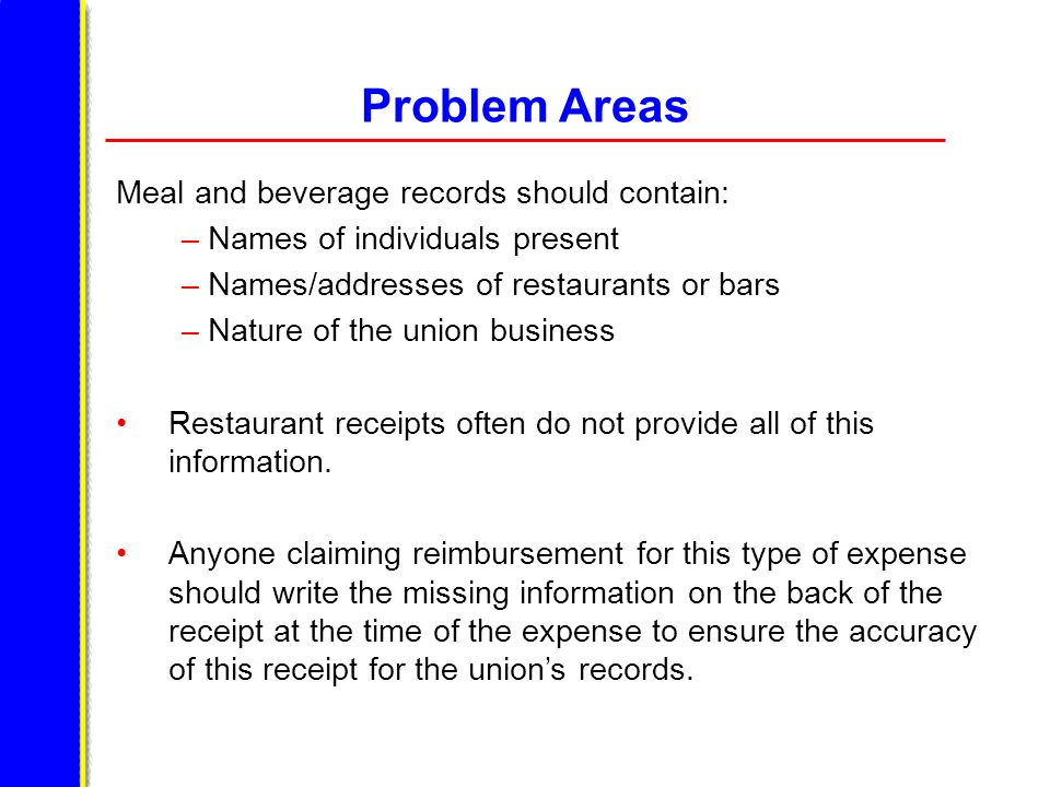 Problem Areas Meal and beverage records should contain: