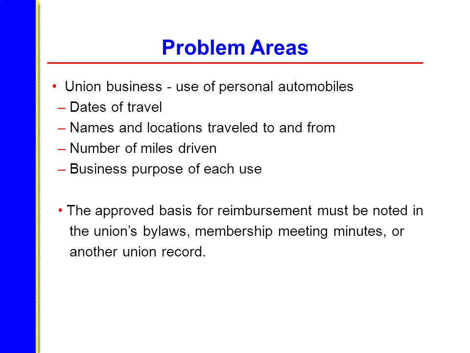 Problem Areas Union business - use of personal automobiles
