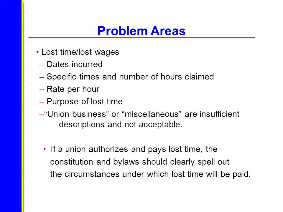 Problem Areas Lost time/lost wages Dates incurred
