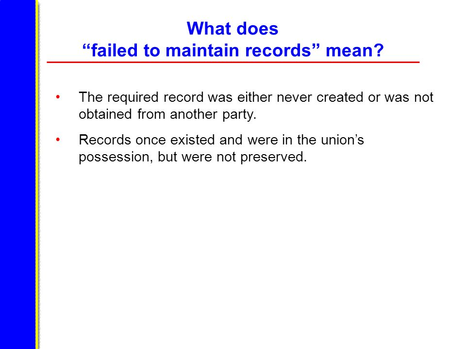 What does failed to maintain records mean