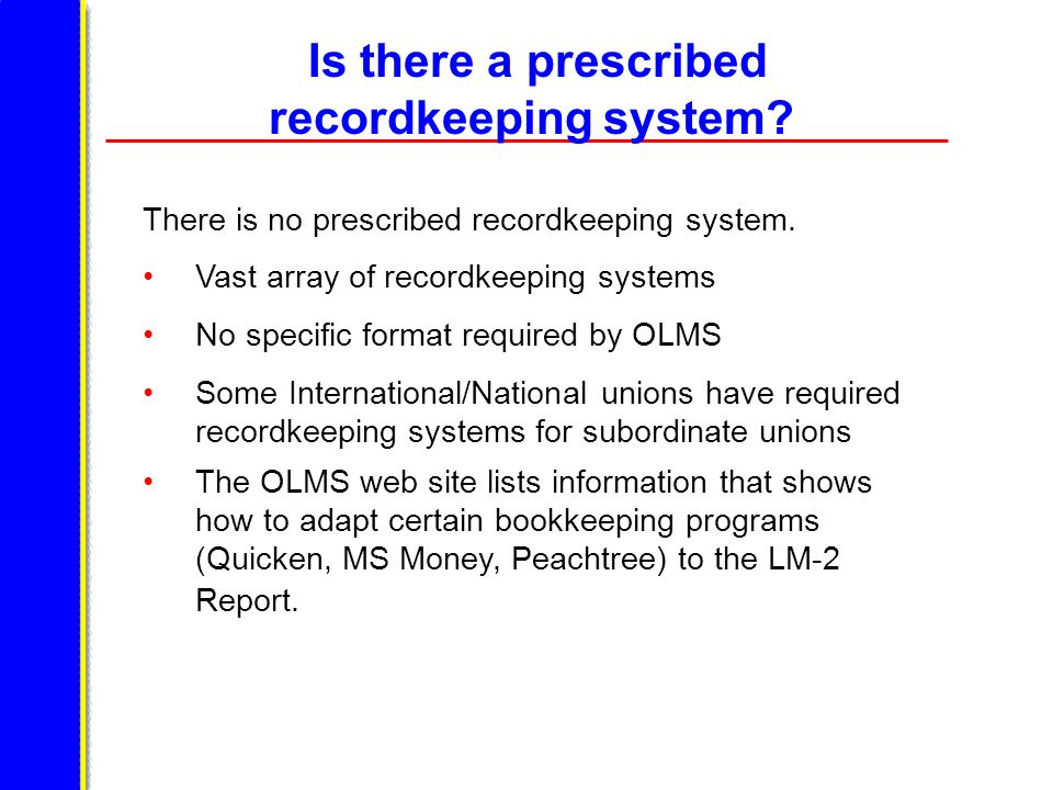 Is there a prescribed recordkeeping system