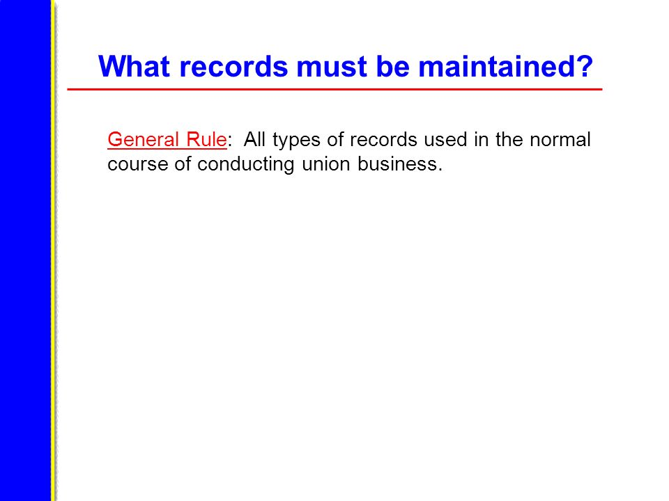 What records must be maintained