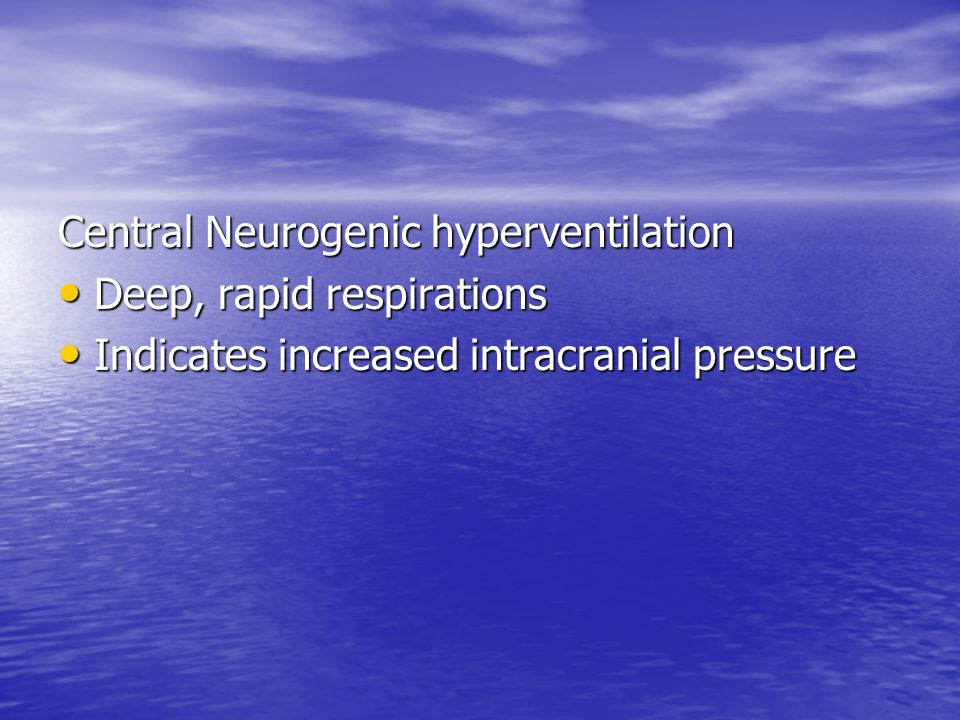 Central Neurogenic hyperventilation