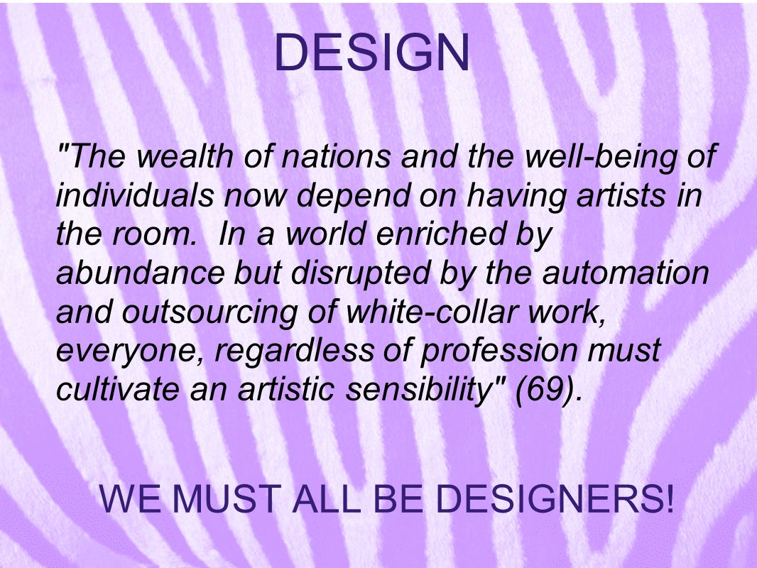 WE MUST ALL BE DESIGNERS!
