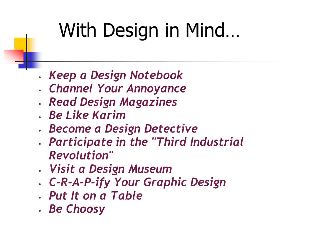 With Design in Mind… Keep a Design Notebook Channel Your Annoyance
