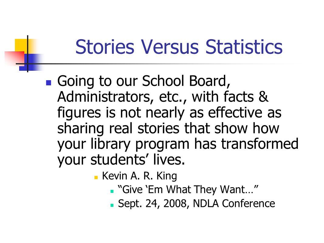 Stories Versus Statistics