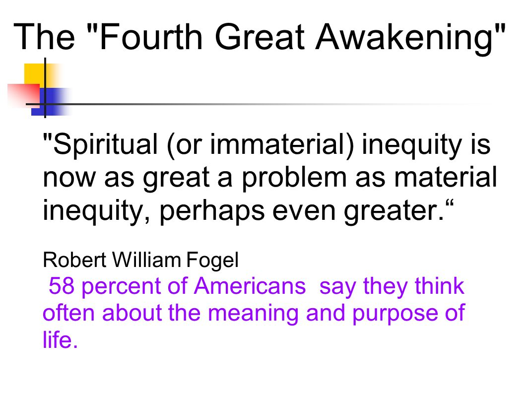 The Fourth Great Awakening