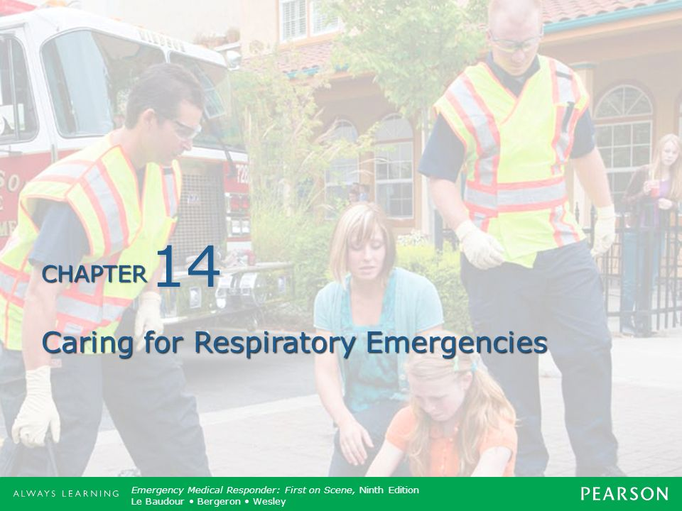 Caring for Respiratory Emergencies