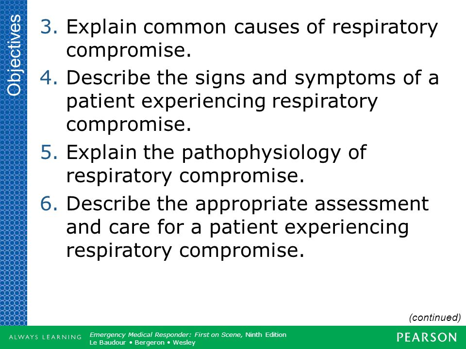 Explain common causes of respiratory compromise.