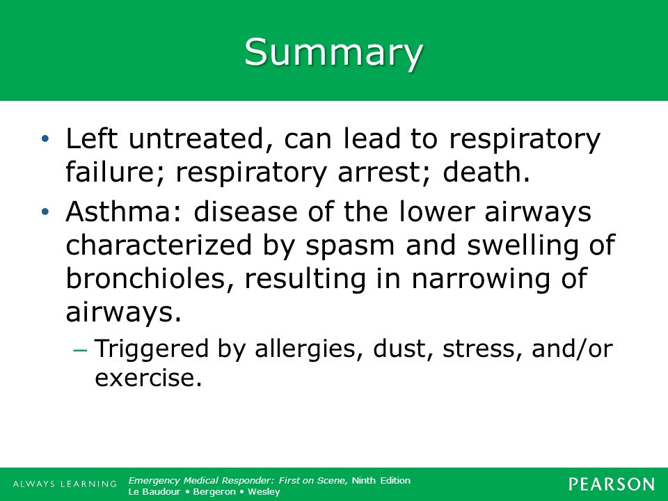 Summary Left untreated, can lead to respiratory failure; respiratory arrest; death.