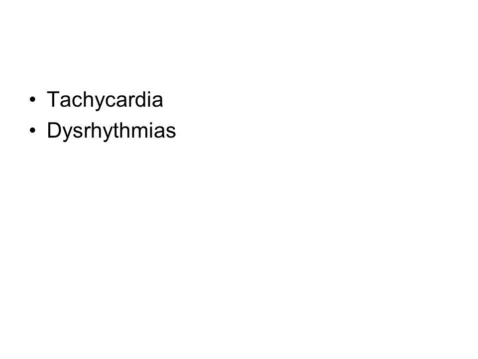 Tachycardia Dysrhythmias