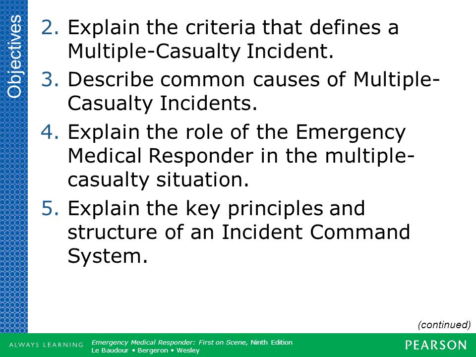 Explain the criteria that defines a Multiple-Casualty Incident.