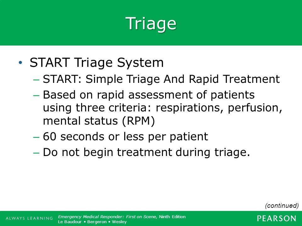 Triage START Triage System START: Simple Triage And Rapid Treatment