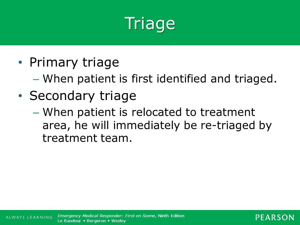 Triage Primary triage Secondary triage