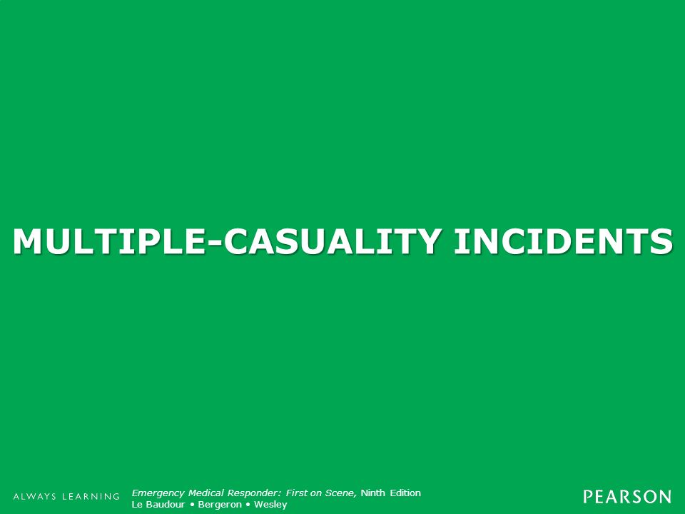 MULTIPLE-CASUALITY INCIDENTS