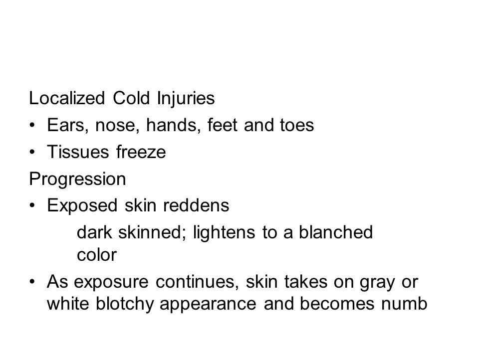 Localized Cold Injuries
