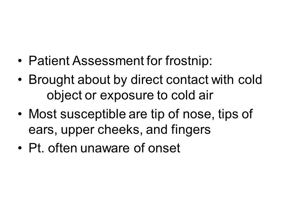 Patient Assessment for frostnip: