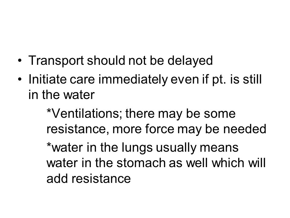 Transport should not be delayed