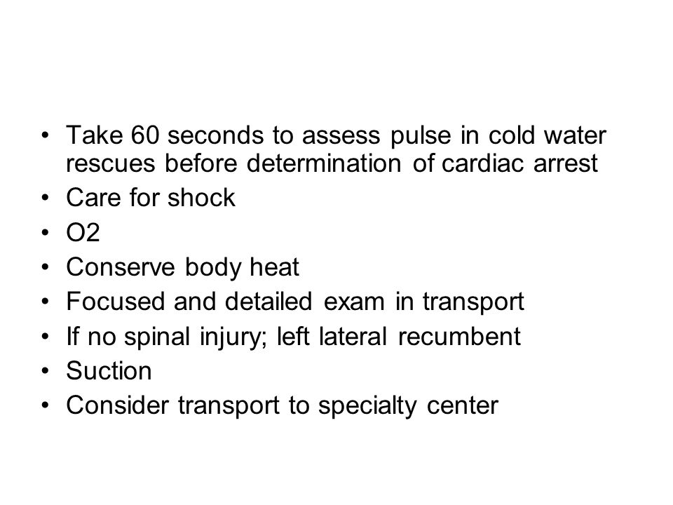 Take 60 seconds to assess pulse in cold water rescues before determination of cardiac arrest