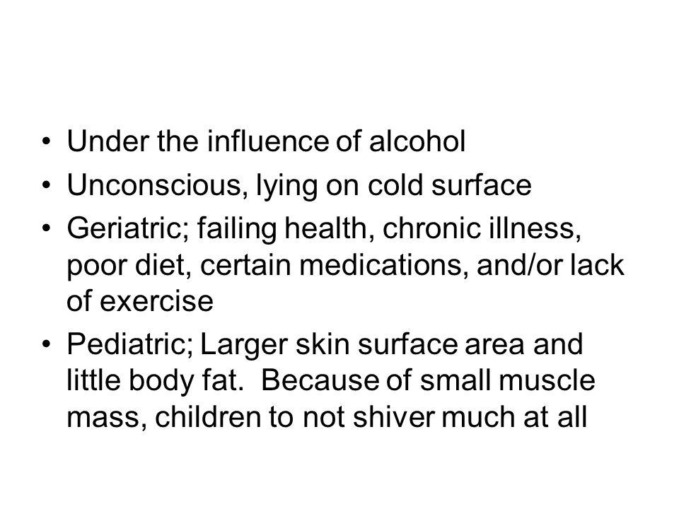 Under the influence of alcohol