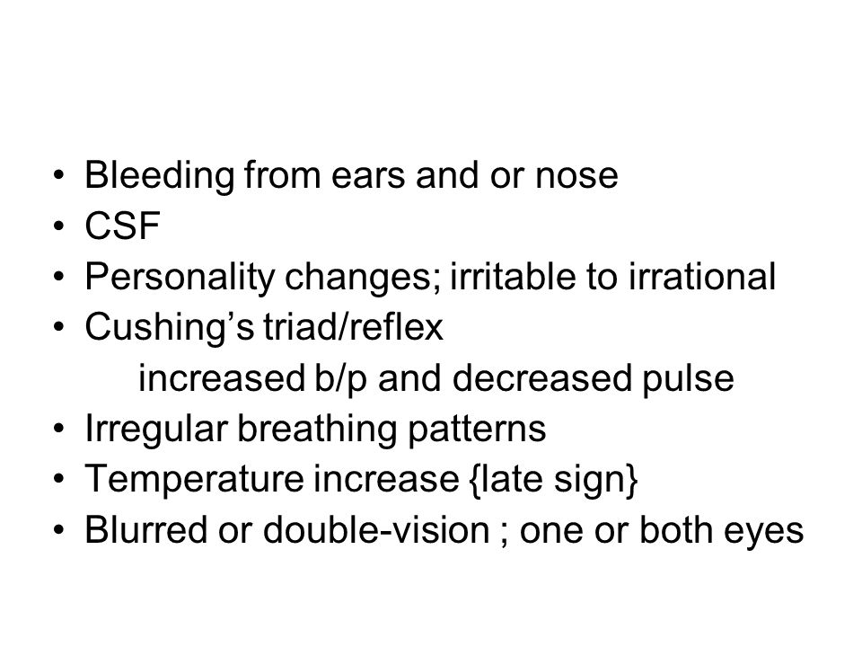Bleeding from ears and or nose