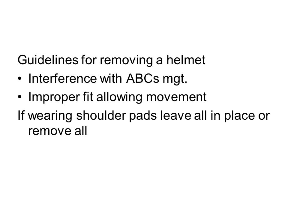 Guidelines for removing a helmet