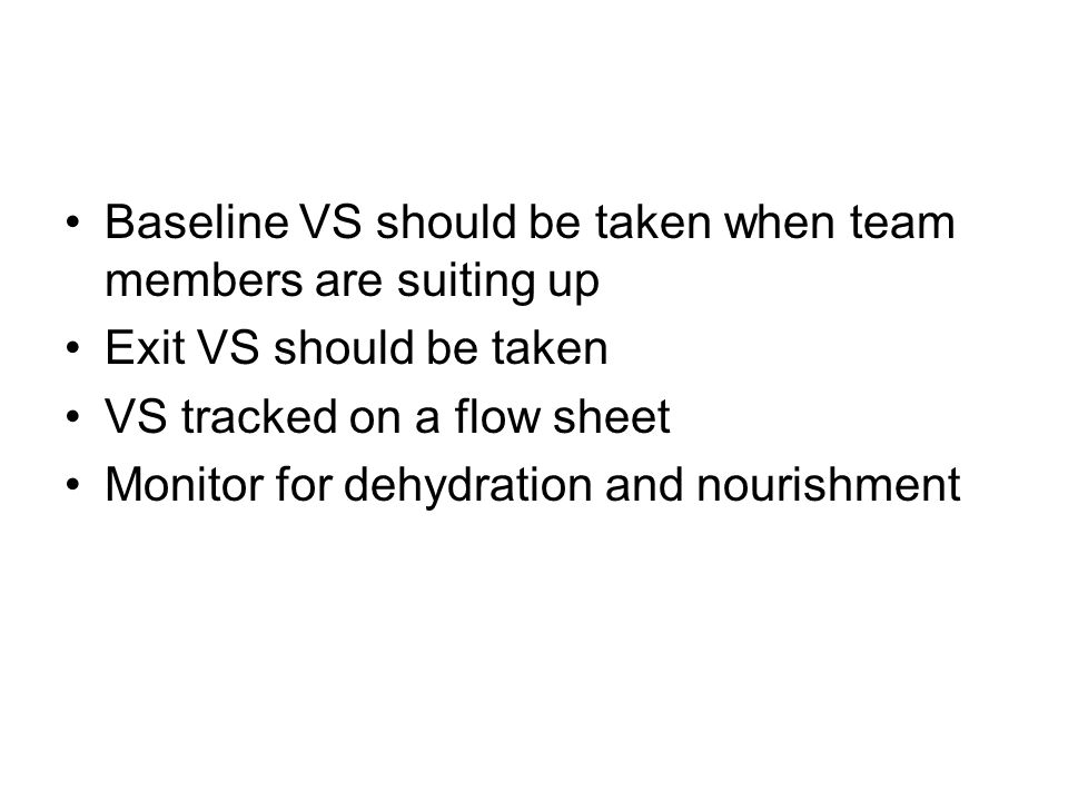 Baseline VS should be taken when team members are suiting up