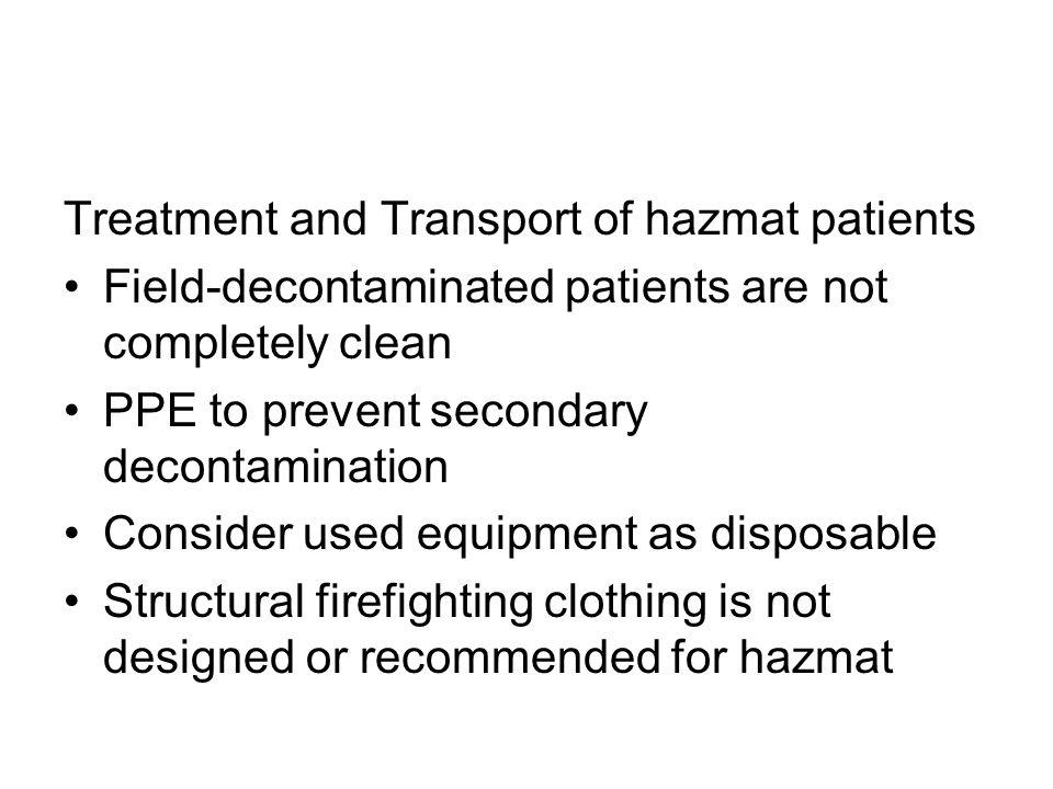 Treatment and Transport of hazmat patients