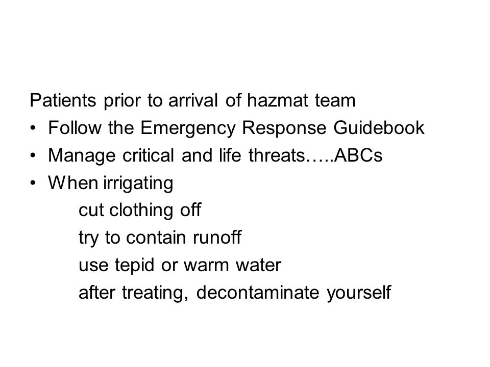 Patients prior to arrival of hazmat team
