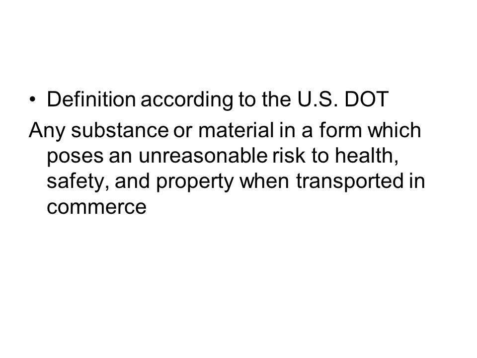 Definition according to the U.S. DOT