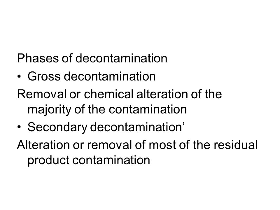 Phases of decontamination