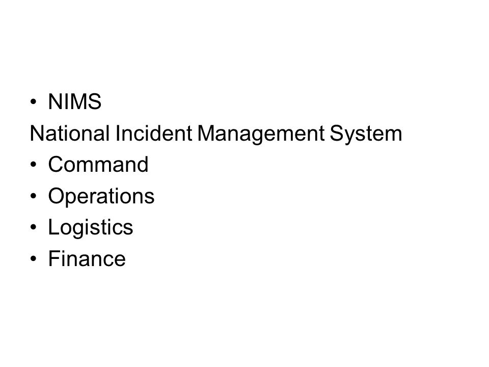 NIMS National Incident Management System Command Operations Logistics Finance