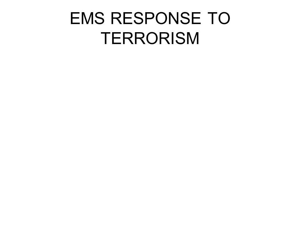 EMS RESPONSE TO TERRORISM