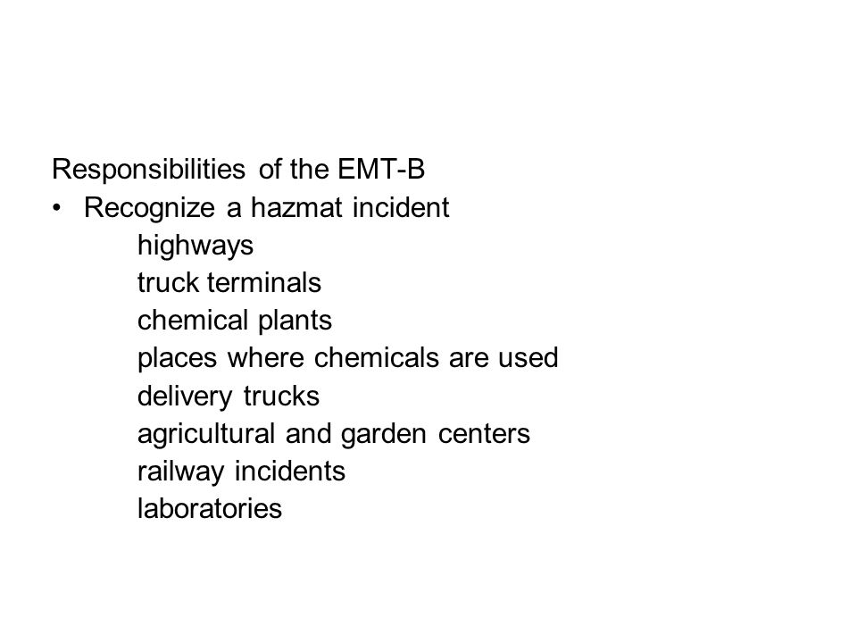 Responsibilities of the EMT-B