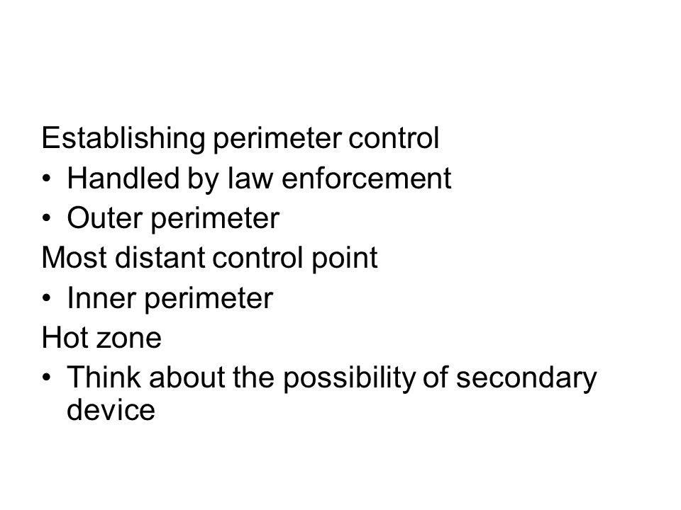Establishing perimeter control