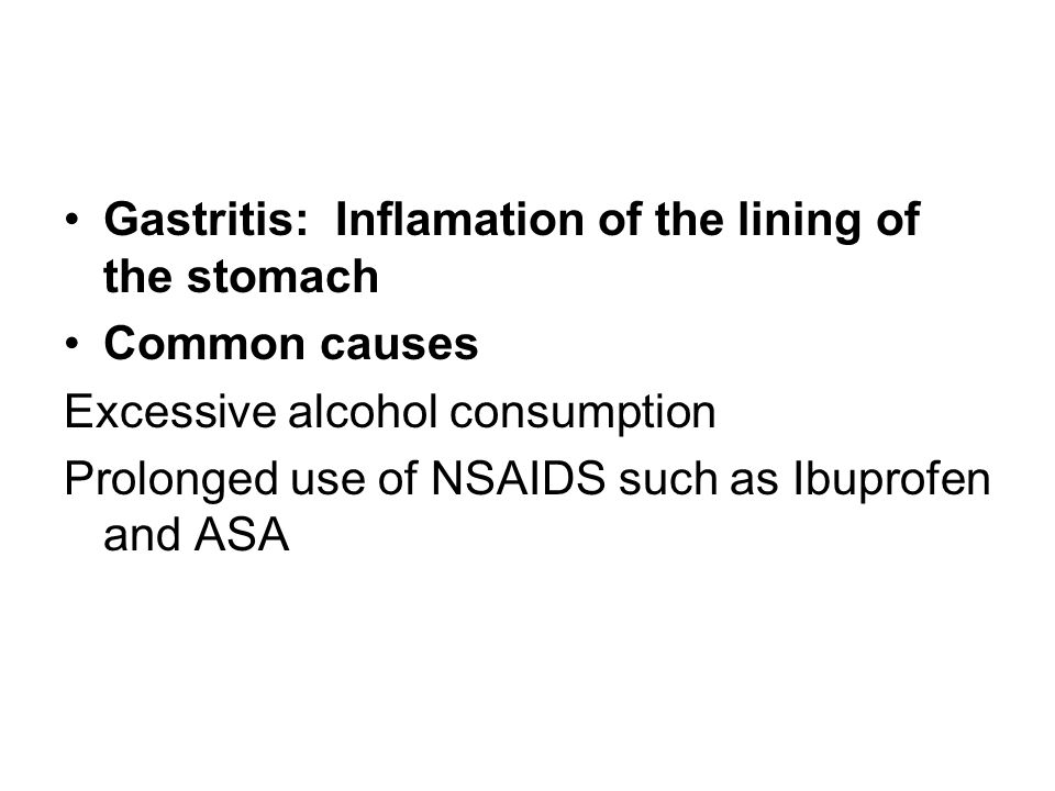 Gastritis: Inflamation of the lining of the stomach