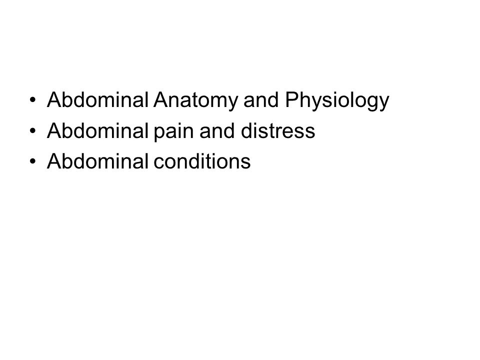 Abdominal Anatomy and Physiology