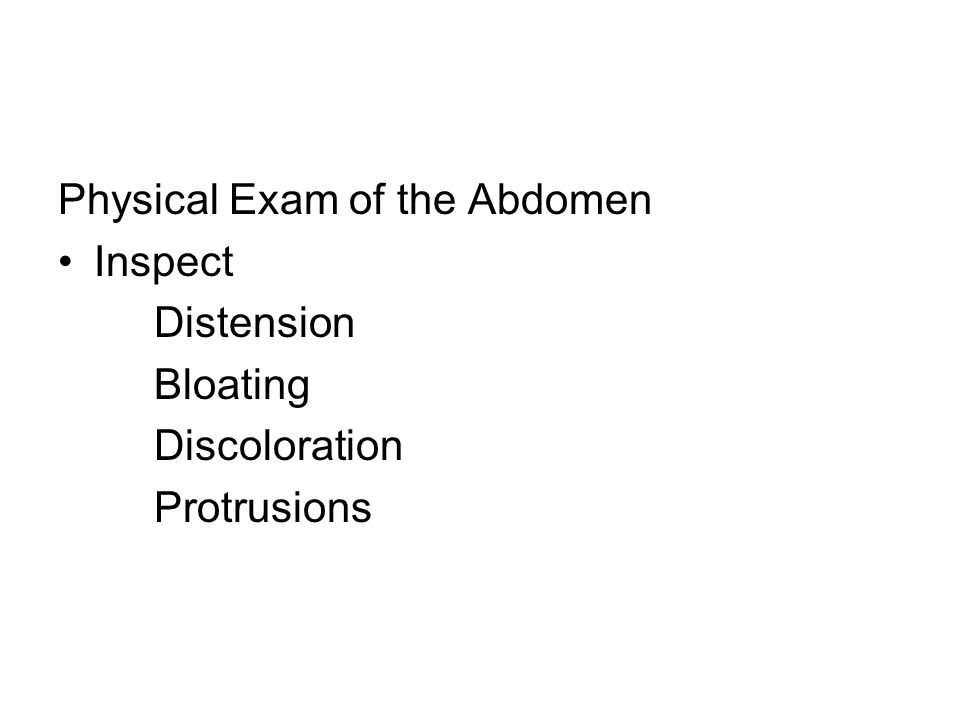 Physical Exam of the Abdomen
