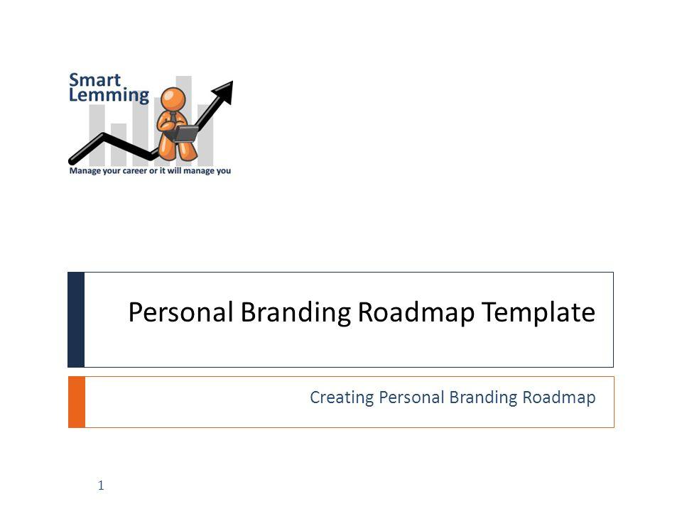 personal branding roadmap template ppt video online download. Black Bedroom Furniture Sets. Home Design Ideas