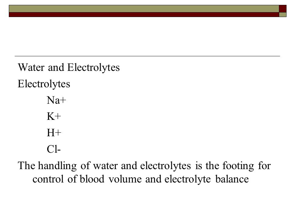 Water and Electrolytes