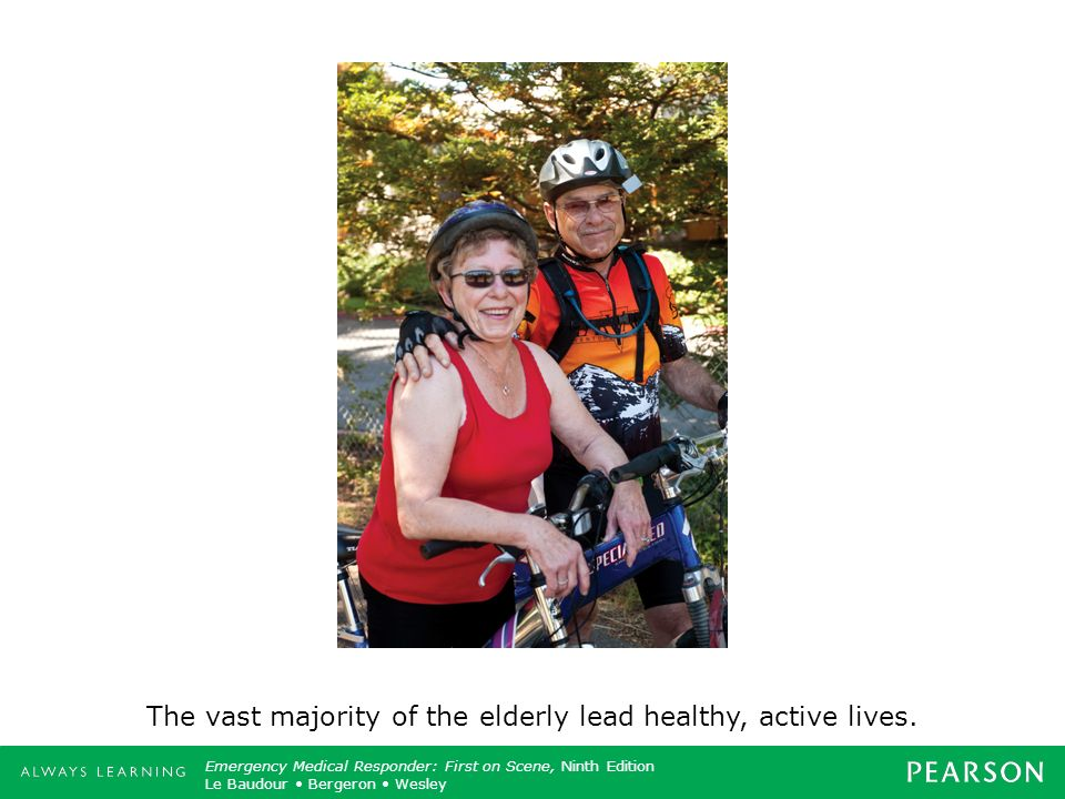 The vast majority of the elderly lead healthy, active lives.