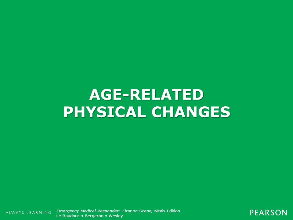 AGE-RELATED PHYSICAL CHANGES