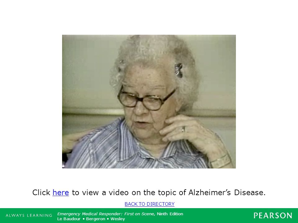 Click here to view a video on the topic of Alzheimer's Disease.