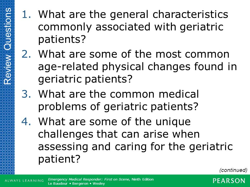 What are the common medical problems of geriatric patients
